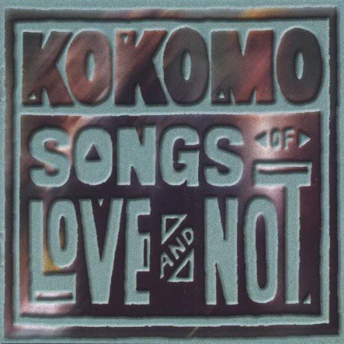 Songs of Love & Not