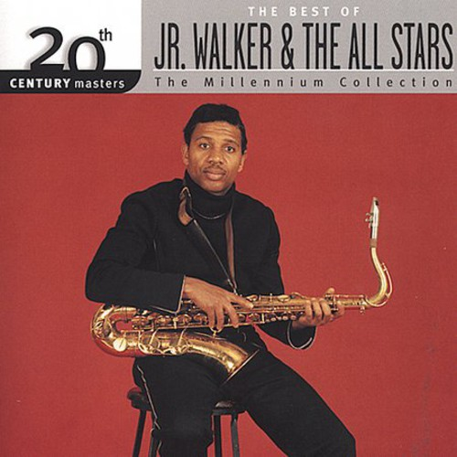 Junior Walker & The All-Stars - Millennium Collection-20th Century Masters