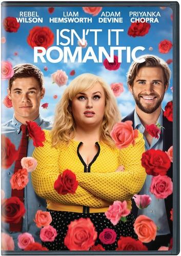 Isn't It Romantic [Movie] - Isn't It Romantic