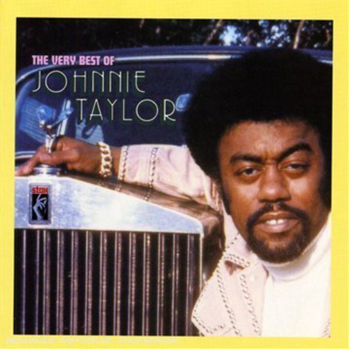 Johnnie Taylor - Very Best Of Johnnie Taylor