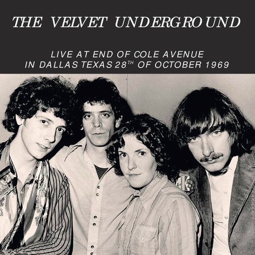Velvet Underground - Live at End of Cole Avenue in Dallas