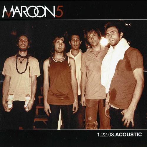 Maroon 5 - 1.22.03.Acoustic EP