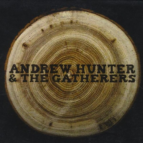 Andrew Hunter & the Gatherers