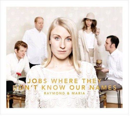 Jobs Where They Don't Know Our Names [Import]