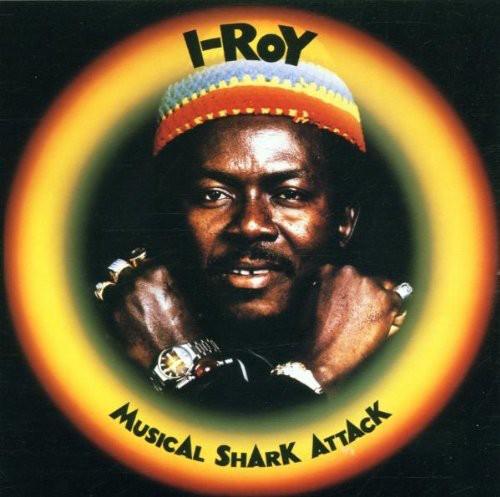 I Roy - Musical Shark Attack [Import]