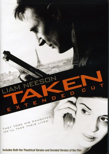 Taken [Movie] - Taken [Extended Cut]