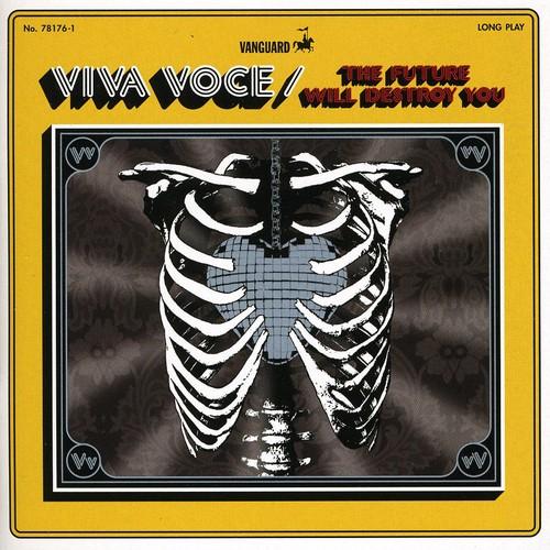 Viva Voce - The Future Will Destroy You