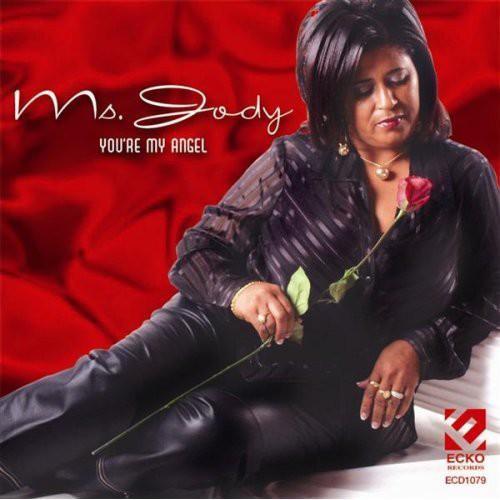 Ms Jody - You're My Angel