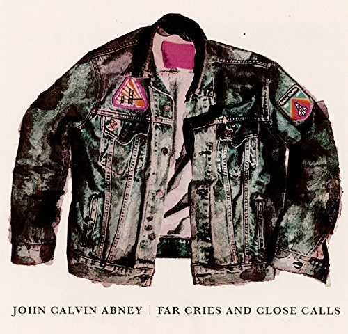 John Calvin Abney - Far Cries & Close Calls [Import]