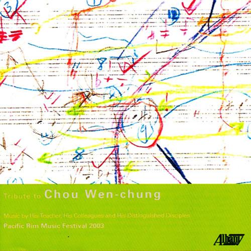 Tribute to Chou Wen-Chung