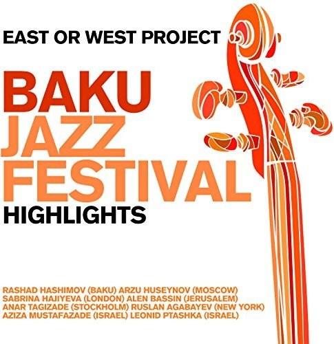Baku Jazz Festival - Highlights
