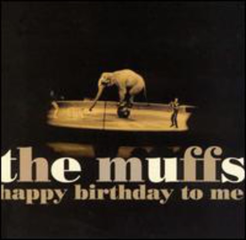 The Muffs - Happy Birthday to Me