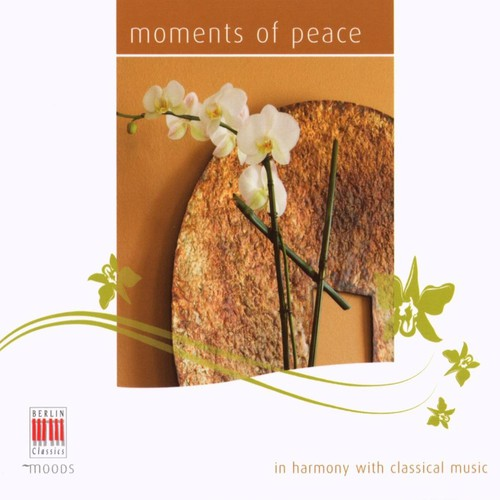 Moments of Peace: In Harmony Classical Music /  Various