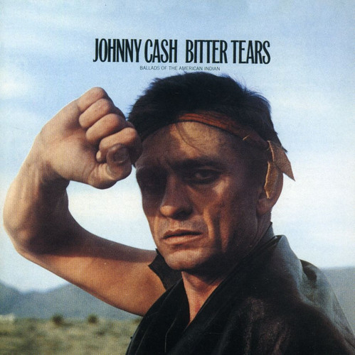 Johnny Cash - Bitter Tears [Import LP]