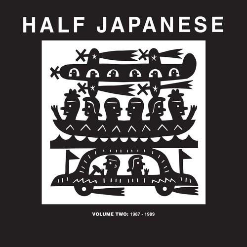 Half Japanese - Half Japanese / Vol 2: 1987-1989