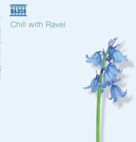 Various Artists - Chill With Ravel