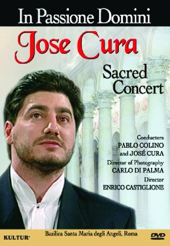 In Passione Domini: Jose Cura Sacred Concert