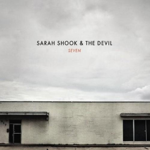 Sarah Shook & The Devil - Seven