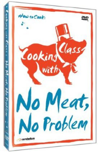 Cooking With Class: No Mean-No Problem