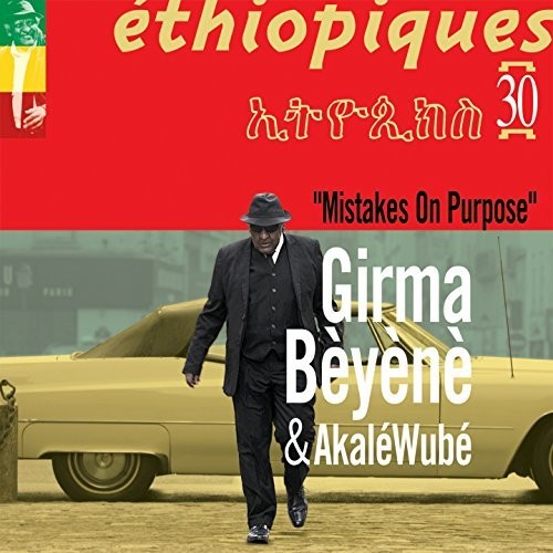 Ethiopiques 30: Mistakes On Purpose