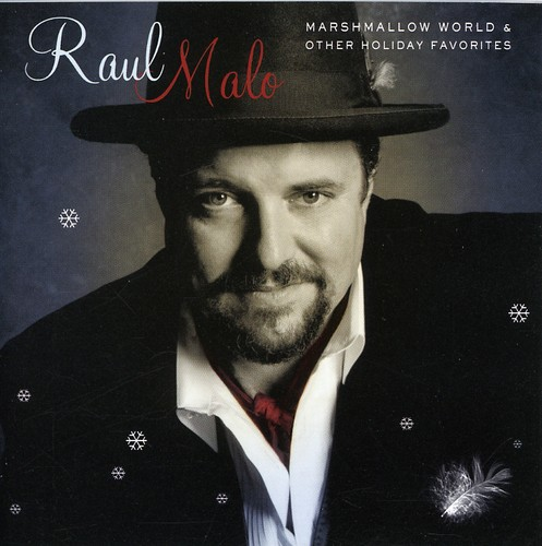 Raul Malo - Marshmallow World and Other Holiday Favorites