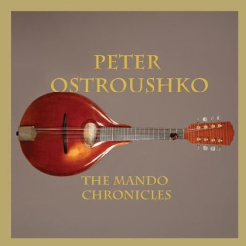 Peter Ostroushko - Mando Chronicles