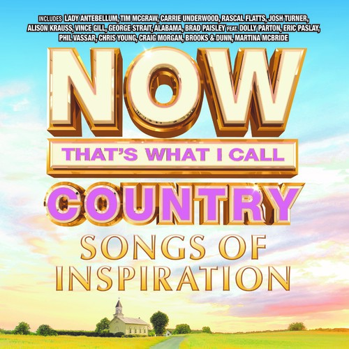 Now That's What I Call Music! - Now Country: Songs Of Inspiration