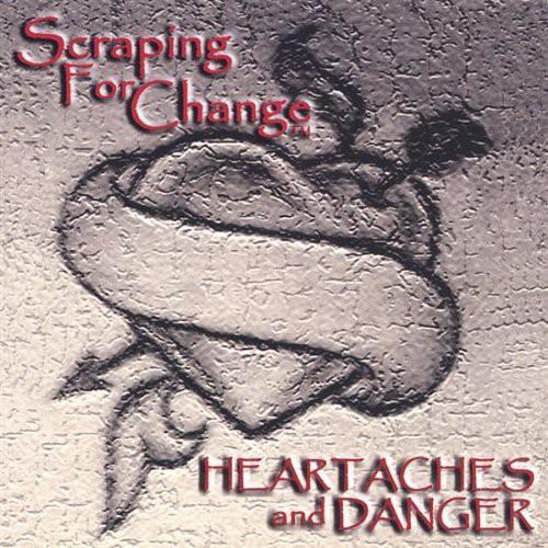 Heartaches & Danger