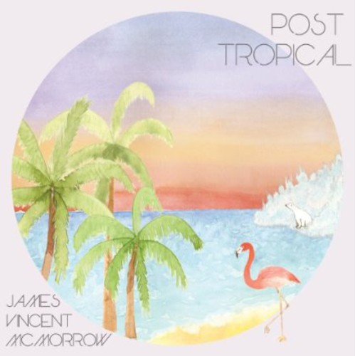 Post Tropical [Import]