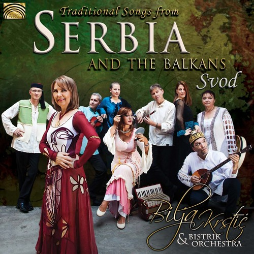 Traditional Songs from Serbia & the Balkans