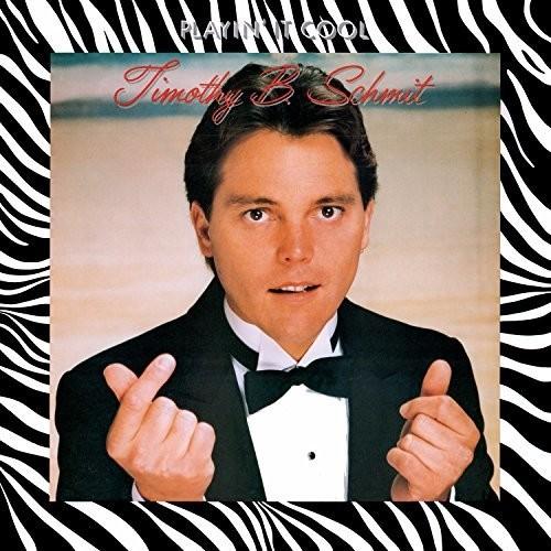 Timothy Schmit B - Playin' It Cool (Ltd) (Omr)