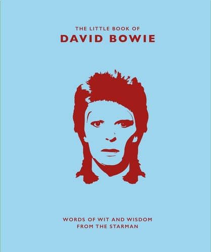 - Little Book of David Bowie: Words of Wit and Wisdom from the Starman