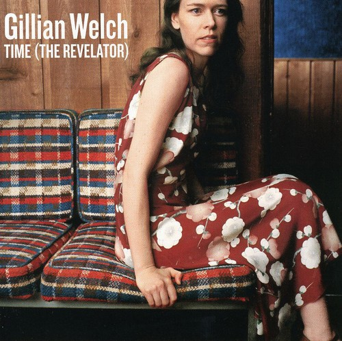 Gillian Welch - Time: The Revelator