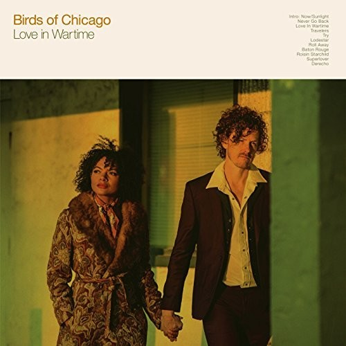 Birds of Chicago - Love In Wartime [LP]