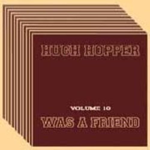 Hugh Hopper - Was A Friend 10 (Uk)