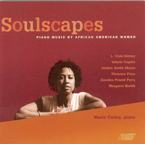 Soulscapes: Piano Music By African American Women