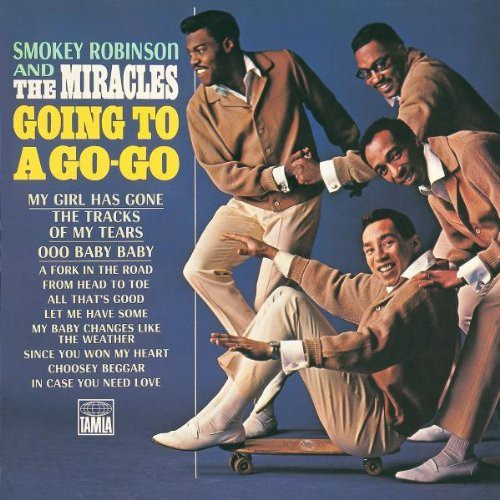 Smokey Robinson & The Miracles - Going To A Go-Go/Away We A Go-Go