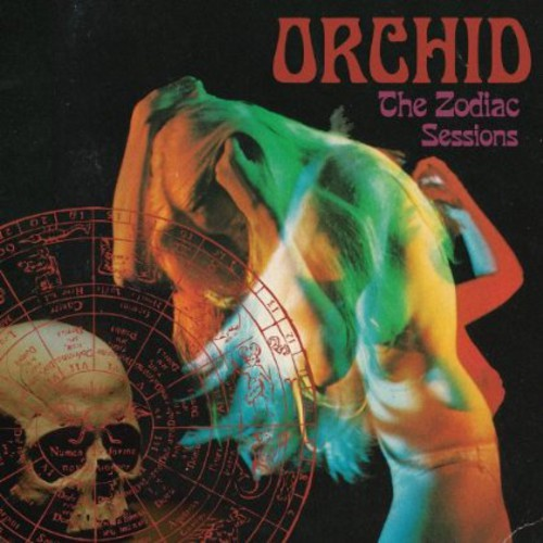 Orchid - Zodiac Sessions [Import]