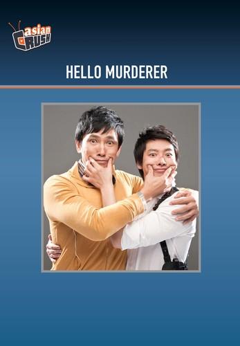 Hello Murderer