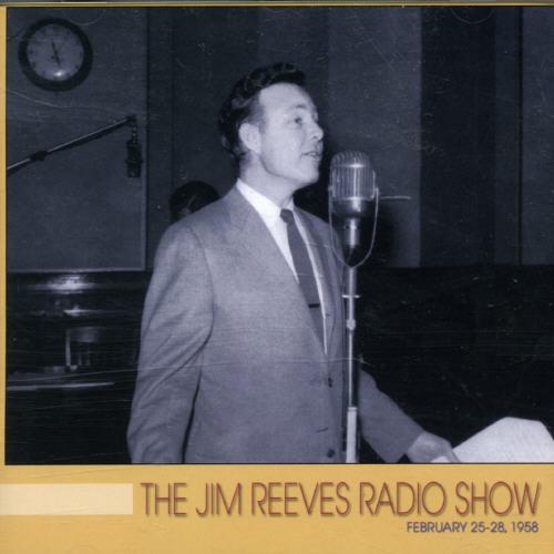 Jim Reeves Radio Show: February 25-28 1958