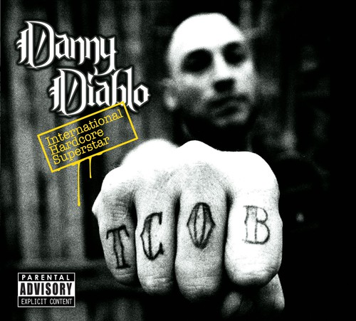 Danny Diablo-International Hardcore Superstar
