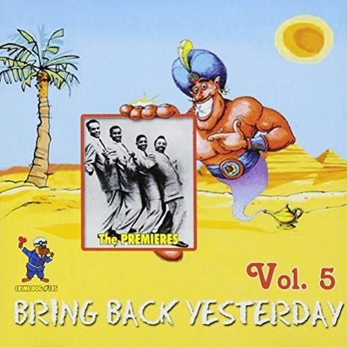 Bring Back Yesterday - Rare Groups V5