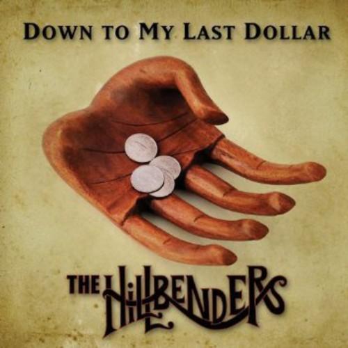 Down to My Last Dollar