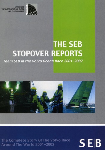 Volvo Round the World Race: The Seb Stopover Reports