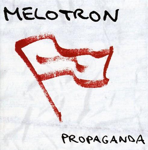 Melotron - Propaganda [Import]