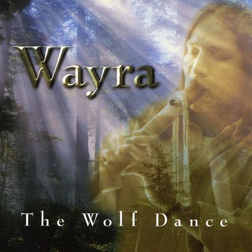 Wayra - Wolf Dance