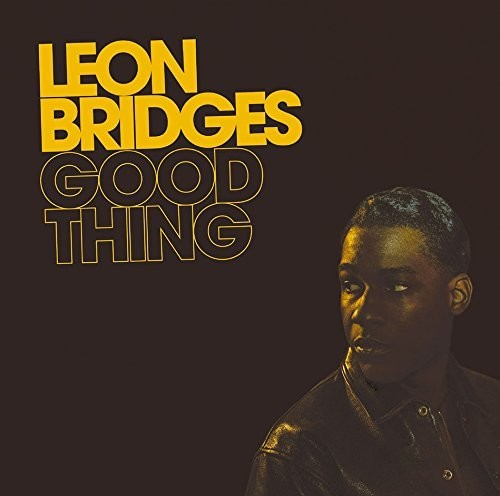 Leon Bridges - Good Thing (Bonus Track) [Import]