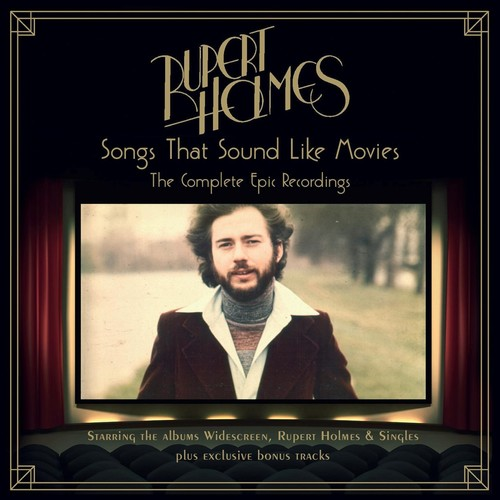 Rupert Holmes - Songs That Sound Like Movies: Complete Epic Recordings