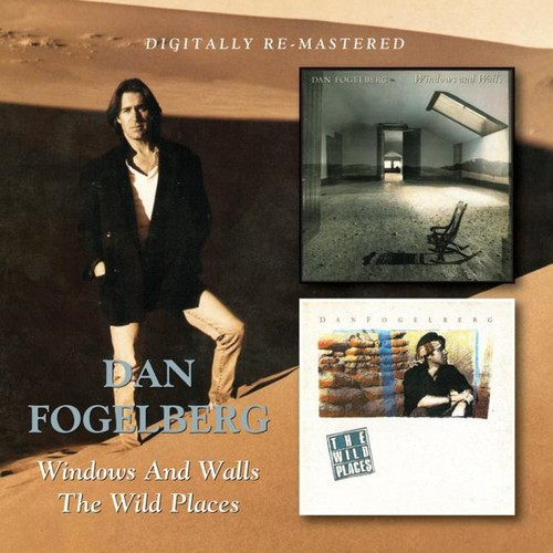 Dan Fogelberg - Windows & Walls/Wild Places [Import]