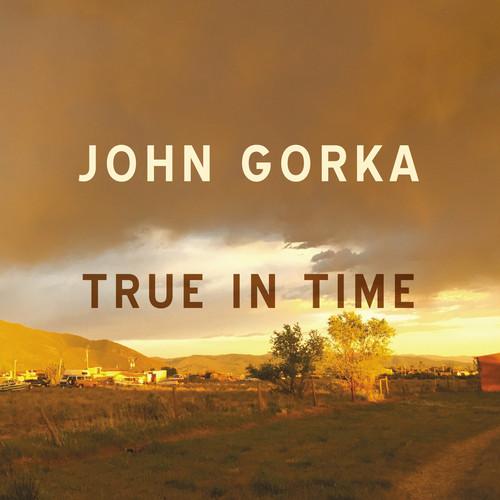 John Gorka - True In Time [Digipak]